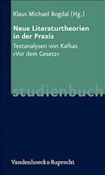Neue Literaturtheorien in Der Praxis