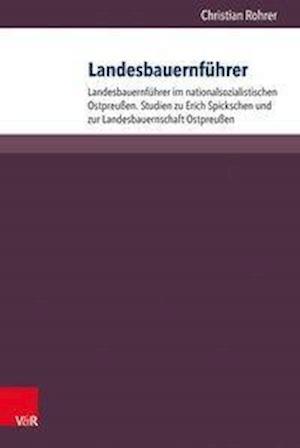 Bog, hardback Landesbauernfuhrer af Christian Rohrer