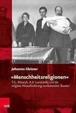 Menschheitsreligionen (Religiose Kulturen Im Europa Der Neuzeit, nr. 9)