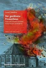 Der Gezahmte Prometheus af Cornel Zwierlein