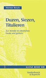 Duzen, Siezen, Titulieren af Werner Besch