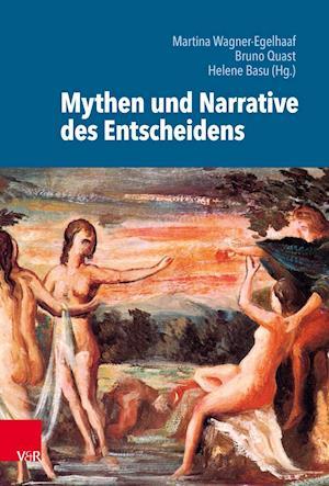 Mythen und Narrative des Entscheidens