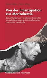 Von Der Emanzipation Zur Meritokratie af Franz Walter, Stine Marg