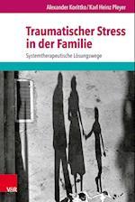 Traumatischer Stress in Der Familie