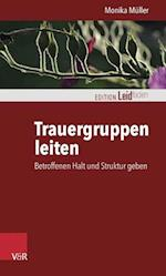 Trauergruppen Leiten (Edition Leidfaden)