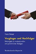 Vorganger Und Nachfolger af Franz Breuer