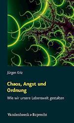 Chaos, Angst Und Ordnung af Jurgen Kriz