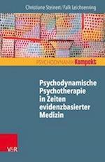 Psychodynamische Psychotherapie in Zeiten Evidenzbasierter Medizin (Psychodynamik Kompakt)