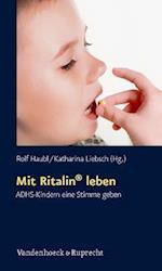 Mit Ritalin Leben