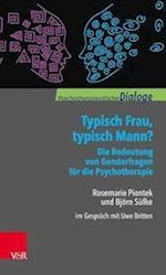 Typisch Frau, Typisch Mann? Die Bedeutung Von Genderfragen Fur Die Psychotherapie