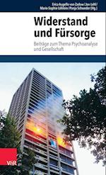 Widerstand Und Fursorge (Schriften Des Sigmund Freud Instituts Reihe 3 Psychoanalyt, nr. 8)