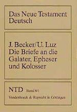 Die Briefe an Die Galater, Epheser Und Kolosser af Jurgen Becker
