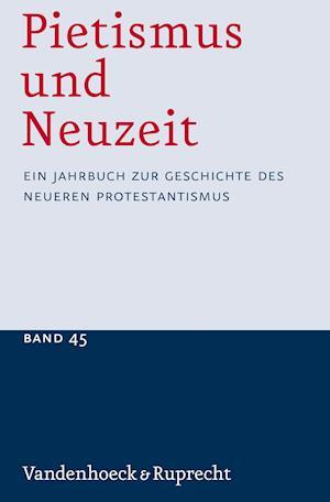 Pietismus und Neuzeit Band 45 - 2019
