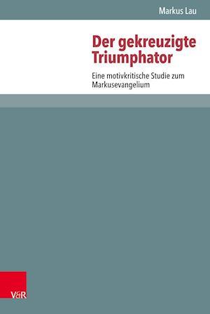 Der gekreuzigte Triumphator