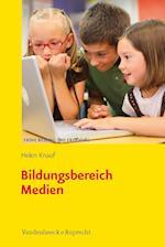 Bildungsbereich Medien af Helen Knauf