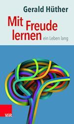 Mit Freude Lernen - Ein Leben Lang