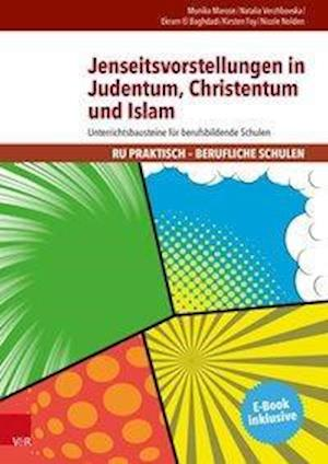 Bog, paperback Jenseitsvorstellungen in Judentum, Christentum Und Islam af Ekram El Baghdadi