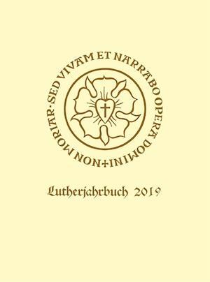 Lutherjahrbuch. Organ der internationalen Lutherforschung / Lutherjahrbuch 86. Jahrgang 2019