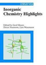Inorganic Chemistry Highlights af Lars Wesemann, Gerd Meyer, Dieter Naumann