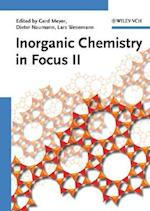 Inorganic Chemistry in Focus II af Lars Wesemann, Gerd Meyer, Dieter Naumann