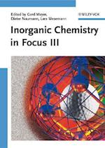 Inorganic Chemistry in Focus III af Gerd Meyer, Lars Wesemann, Dieter Naumann