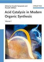Acid Catalysis in Modern Organic Synthesis, 2 Volume Set