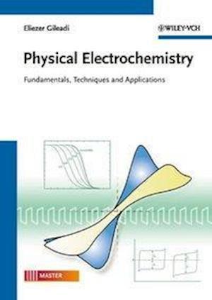 Bog, paperback Physical Electrochemistry af Eliezer Gileadi