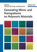 Generating Micro- and Nanopatterns on Polymeric Materials