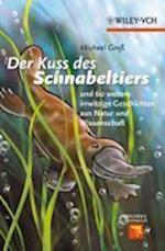 Kuss des Schnabeltiers af Michael Gross