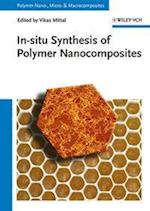 In-Situ Synthesis of Polymer Nanocomposites (Polymer Nano-, Micro- and Macrocomposites)