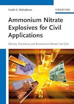 Ammonium Nitrate Explosives for Civil Applications- Slurries, Emulsions and Ammonium Nitrate Fuel   Oils