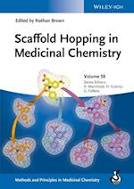 Scaffold Hopping in Medicinal Chemistry af Nathan Brown
