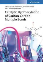 Catalytic Hydroarylation of Carbon-Carbon Multiple Bonds