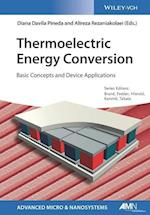 Thermoelectric Energy Conversion (Advanced Micro And Nanosystems)