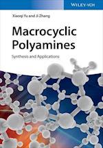 Macrocyclic Polyamines af Xiaoqi Yu