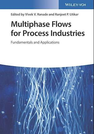 Multiphase Flows for Process Industries