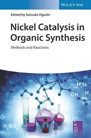 Nickel Catalysis in Organic Synthesis