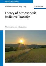 Theory of Atmospheric Radiative Transfer (Wiley Series in Atmospheric Physics and Remote Sensing)