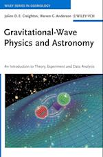 Gravitational-Wave Physics and Astronomy (Wiley Series in Cosmology)
