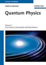 Quantum Physics af Vladimir Zelevinsky