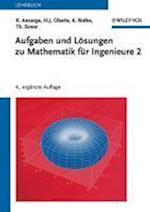 Aufgaben und Losungen zu Mathematik fur Ingenieure 2 af Rainer Ansorge