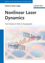 Nonlinear Laser Dynamics (Annual Reviews of Nonlinear Dynamics and Complexity (Vch))