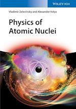 Physics of Atomic Nuclei af Vladimir Zelevinsky