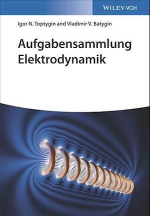Aufgabensammlung Elektrodynamik