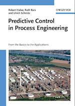 Predictive Control in Process Engineering af Ulrich Schmitz