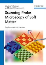 Scanning Probe Microscopy of Soft Matter