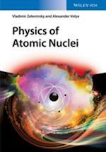 Physics of Atomic Nuclei af Vladimir Zelevinsky, Alexander Volya