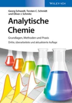 Analytische Chemie af Georg Schwedt, Torsten C. Schmidt, Oliver J. Schmitz