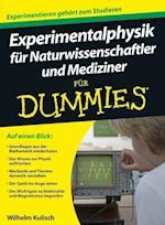 Experimentalphysik fur Naturwissenschaftler und Mediziner Fur Dummies af Wilhelm Kulisch