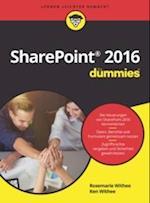 Microsoft SharePoint 2016 f r Dummies (Fr Dummies)